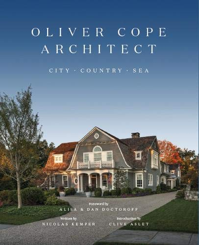 Compare Textbook Prices for Oliver Cope Architect: City Country Sea  ISBN 9781916355415 by The firm of Oliver Cope Architect,Aslet, Clive,Doctoroff, Alisa & Dan,Kemper, Nicolas