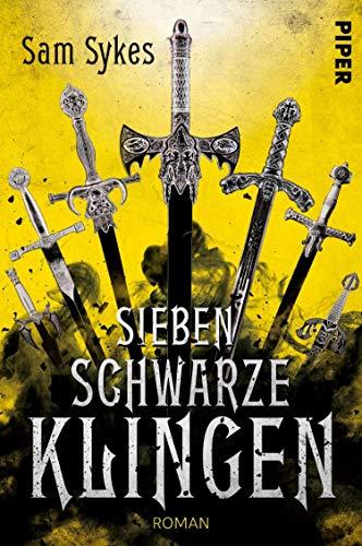 Sieben schwarze Klingen: Roman (Die Chroniken von Scar 1)