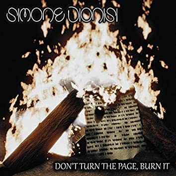 Don't Turn the Page, Burn It