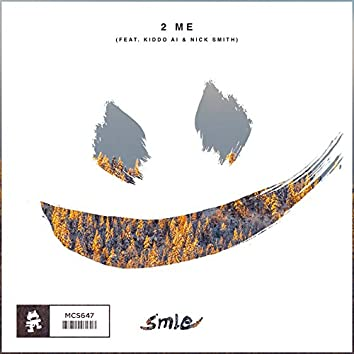 2 Me (feat. Kiddo Ai & Nick Smith)