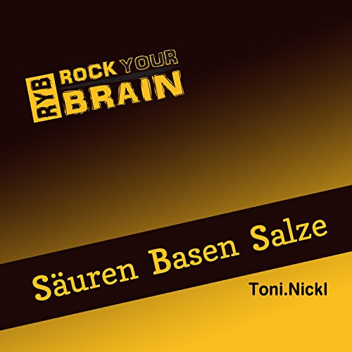 Rock Your Brain - Säuren Basen Salze