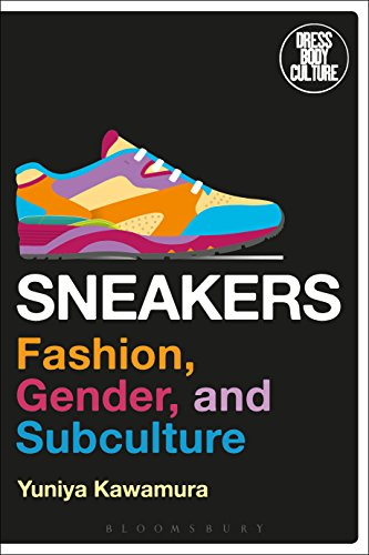 Sneakers: Fashion, Gender, and Subculture (Dress, Body, Culture) (English Edition)