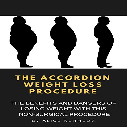 The Accordion Weight Loss Procedure audiobook cover art