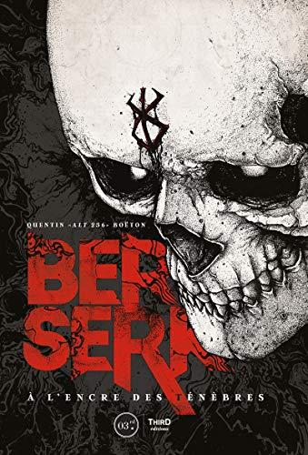 Berserk: A l'encre des ténèbres (Force) (French Edition)