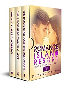 Romance Island Resort Rock Star Box Set: Take 2 (Romance Island Resort Box Set Series) by [Demelza Carlton]