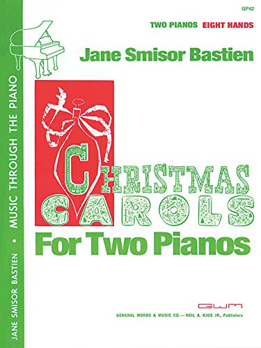 Christmas Carols for Two Pianos, 8 Hands (Music Through The Piano Library)