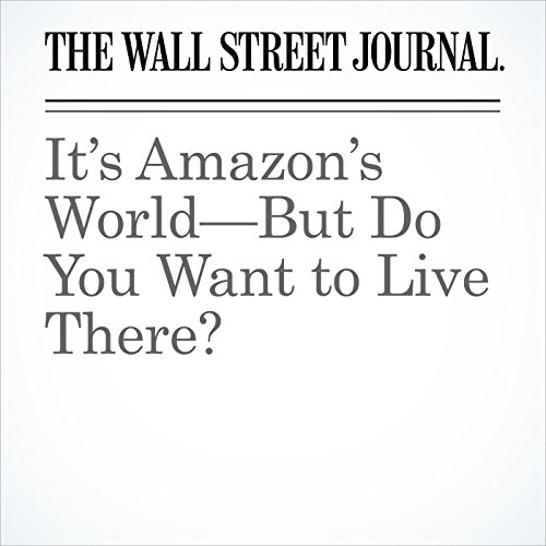 It's Amazon's World—But Do You Want to Live There? copertina