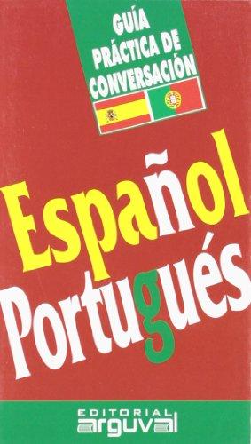 Guía Práctica Español-Portugués (GUÍAS DE CONVERSACIÓN)