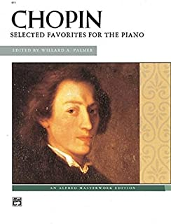 Chopin Selected Favorites for the Piano