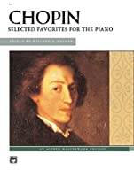 Chopin: Selected Favorites for the Piano (Alfred Masterwork Edition)