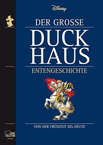 Der Große Duckhaus Entengeschichte: Von der Frühzeit bis heute