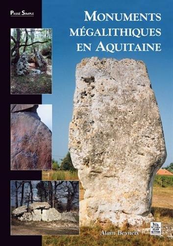 Monuments mégalithiques en Aquitaine