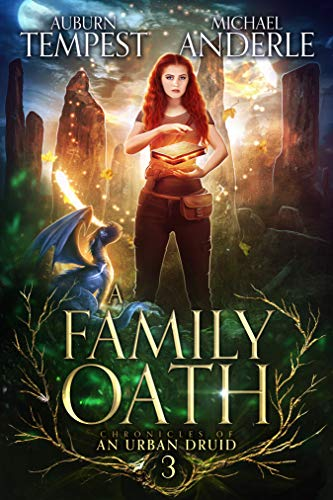 A Family Oath (Chronicles of an Urban Druid Book 3) (English Edition)