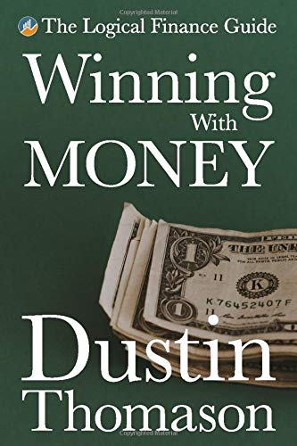 Image OfWinning With Money (The Logical Finance Guide)