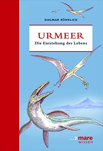 Urmeer: Die Entstehung des Lebens (marewissen)