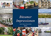 Buesumer Impressionen (Wandkalender 2021 DIN A4 quer): Impressionen aus Buesum an der Nordsee (Monatskalender, 14 Seiten )