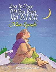 Just in Case You Ever Wonder by Max Lucado #tearjerker #picturebook #dads #fathers