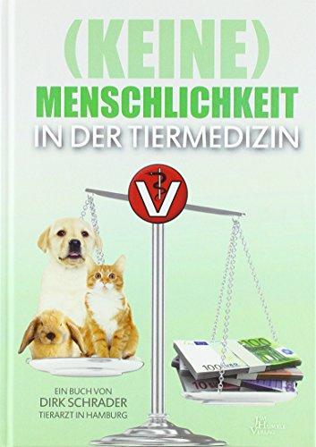 Bultmann, A: (Keine) Menschlichkeit in der Tiermedizin