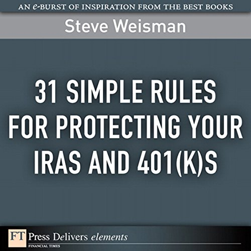 31 Simple Rules for Protecting Your IRAs and 401(k)s Titelbild