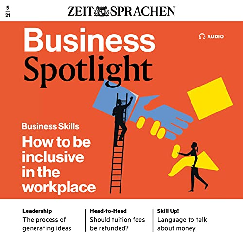 Business Spotlight Audio - How to be inclusive in the workplace. 5/2021 Titelbild
