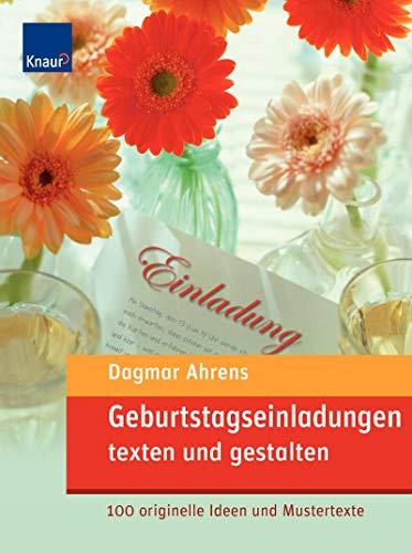 Geburtstagseinladungen texten und gestalten: 100 originelle Ideen und Mustertexte