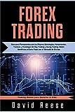 Forex Trading: Guía para Principiantes con las Mejores Estrategias, Herramientas, Tácticas y Psicología del Day Trading y Swing Trading. Obtén ... de Divisas (Trading Online for a Living)