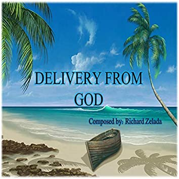 Delivery from GOD
