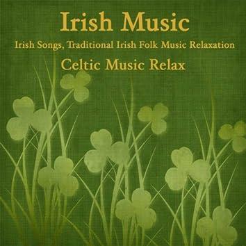 Irish Music: Irish Songs, Traditional Irish Folk Music Relaxation, Celtic Music Relax
