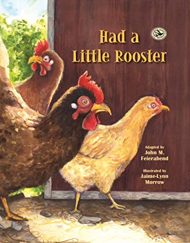 Had a Little Rooster (First Steps in Music series)