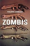 Zombis: Estudio antropológico sobre los muertos vivientes (GENERAL)