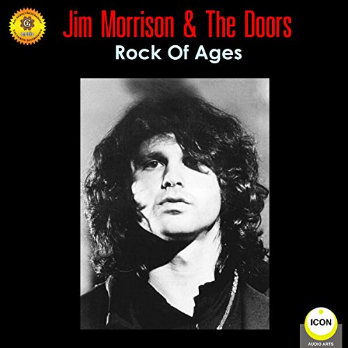 Jim Morrison & the Doors - Rock of Ages audiobook cover art