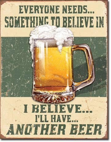 Norma Lily Cartel vintage de lata con texto en inglés 'I Believe I'll Have Another Beer 12x16 Man Cave.
