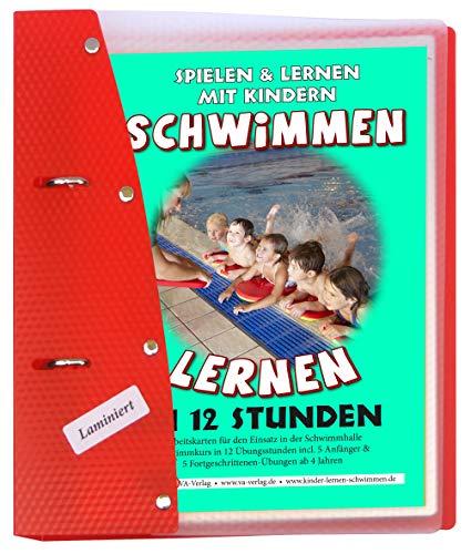 Schwimmen lernen in 12 Stunden, laminiert (8) (Schwimmen lernen - laminiert / Spielen & Lernen mit Kindern)