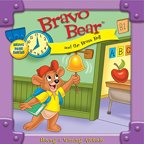 Bravo Bear and the Brass Bell Audiobook By Christian Hainsworth cover art