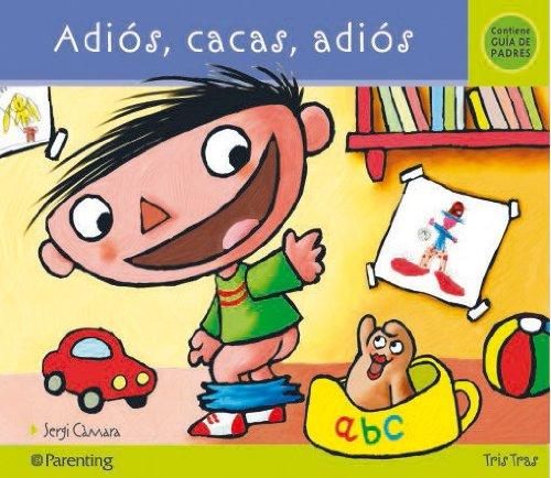 ADIOS, CACAS, ADIOS (Tris tras)