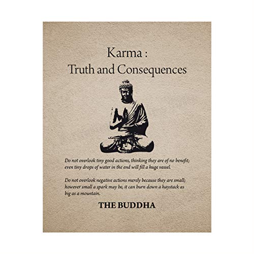 Buddha-'Karma-Truth & Consequences' Spiritual Quotes Wall Art- 8 x 10' Modern Inspirational Wall Print with Buddha Image-Ready to Frame. Home-Studio-Office Décor. Great Zen Gift & Reminders on Karma!