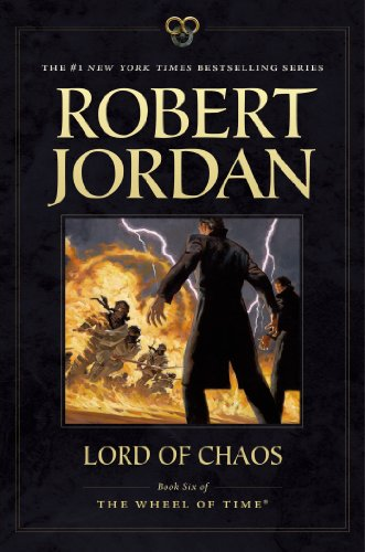 Lord of Chaos: Book Six of 'The Wheel of Time': 06