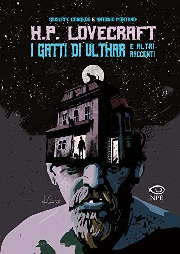 I gatti di Ulthar e altri racconti da H.P. Lovecraft