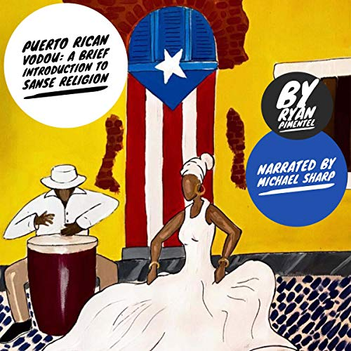 Puerto Rican Vodou Audiobook By Ryan Pimentel cover art