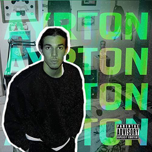 Ayrton [Explicit]