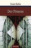 Franz Kafka: Der Prozess / Der Process / Der Proceß (Große Klassiker zum kleinen Preis, Band 24) - Franz Kafka