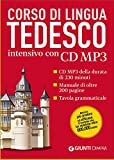 Tedesco. Corso di lingua intensivo. Con CD Audio formato MP3