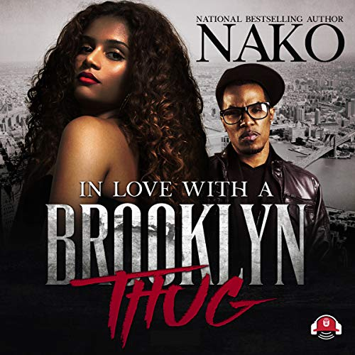 In Love with a Brooklyn Thug audiobook cover art