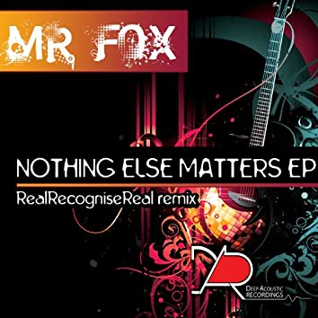Nothing Else Matters EP