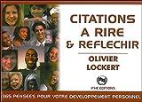 Citations à rire & réfléchir - 365 pensées pour votre développement personnel