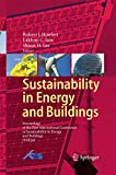 Sustainability in Energy and Buildings: Proceedings of the International Conference in Sustainability in Energy and Buildings (SEB'09)