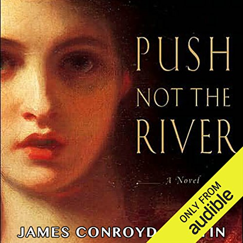 Push Not the River audiobook cover art