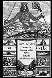 Leviatán: o La materia, forma y poder de un estado eclesiástico y civil