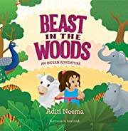 Beast In The Woods - An Indian Adventure