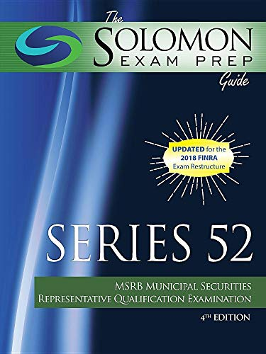 Download The Solomon Exam Prep Guide: Series 52 - MSRB Municipal Securities Representative Qualification Examination 1610071115